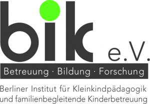 Berliner Institut für Kleinkindpädagogik und familienbegleitende Kinderbetreuung bik e.V.