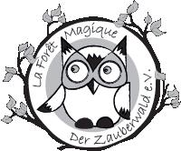 La Forêt Magique - Der Zauberwald e.V.